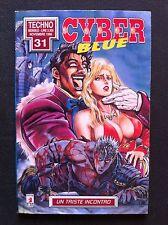 cyber blue N° 6 un triste incontro (techno 31) - star comics