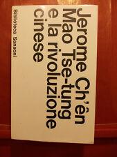 JEROME CH'EN - MAO TSE TUNG E LA RIVOLUZIONE CINESE -  SANSONI 1966