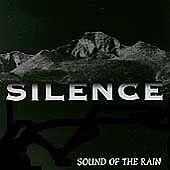 Silence - Sound Of The Rain (CD, 1994, Case Entertainment Group Records, USA)
