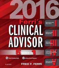 Ferri's Clinical Advisor 2016: 5 Books in 1, 1e (Ferri's Medical Solutions) by
