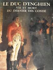 Louis-Antoine de Bourbon-Condé 1772-1804 DUC D'ENGHIEN