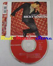 CD Singolo RICKY MARTIN Livin la vida loca 1999 COLUMBIA 667259 2 no mc lp (S6*)