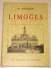 LIMOGES Haute-Vienne Limousin Rue Chaigneau Place Fontaine des Barres