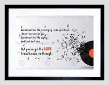 SOMETIMES MUSIC LYRICS YOU'VE GOT LOVE QUOTE TYPOGRAPHY FRAMED PRINT B12X13852