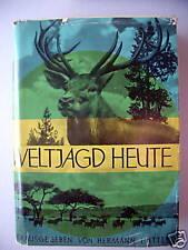 Weltjagd heute 1961 Der Jäger und sein Weltreich Jagd