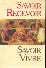 Savoir Recevoir - Savoir Vivre - Guibert Delamarque