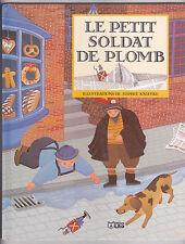 LE PETIT SOLDAT DE PLOMB Sophie KNIFFKE Andersen