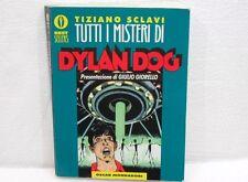 DYLAN DOG-TUTTI I MISTERI DI DYLAN DOG-TIZIANO SCLAVI-BEST SELLERS-USATO OTTIMO