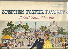 STEPHEN FOSTER - FAVORITES - ROBERT SHAW LP VERY GOOD