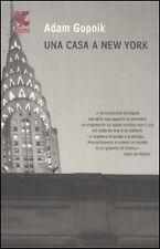 UNA CASA A NEW YORK - GOPNIK, ADAM