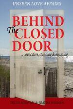 NEW Behind the Closed Door by Trude Adriaan