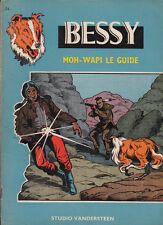 BESSY 54. Moh-Wapi le Guide. Studios Vandersteen