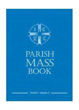 Parish Mass Book: Year B v. 2 Book The Cheap Fast Free Post