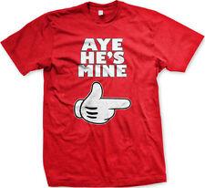 Aye He's Mine Gloved Hand Boyfriend Husband Finger Pointing Next Men's T-Shirt