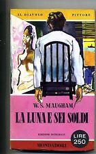 Maugham # LA LUNA E SEI SOLDI # Mondadori 1959