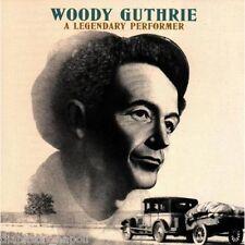 Woody Guthrie: A Legendary Performer