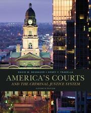 America's Courts and the Criminal Justice System  David  Neubauer Fradella 11TH
