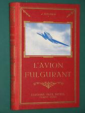 L'avion Fulgurant ROSMER Illustrations de BRESSON années 30