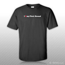 I Love my Plott Hound T-Shirt Tee Shirt S M L Xl 2Xl 3Xl Cotton dog canine