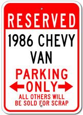 1986 86 CHEVY VAN Parking Sign