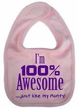"Aunty Baby Bib ""I'm 100% Awesome just like my Aunty"" Funny Boy Girl Auntie Gift"