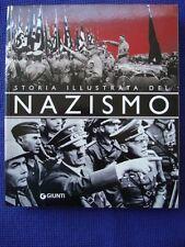 STORIA ILLUSTRATA DEL NAZISMO-HITLER-HIMMLER-GOEBBELS-LE SA-LE SS-VON RIBBENTROP