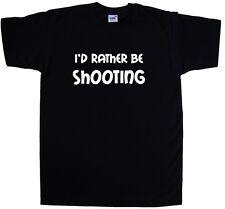 Prefiero estar disparando Camiseta