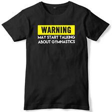 Warning May Start Talking About Gymnastics Mens Funny Slogan Unisex T-Shirt