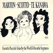 Marton · Scotto · Te Kanawa ~ Favorite Puccini Arias by the World's Favorite So