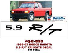 QG-835 1998-03 DODGE DAKOTA - 5.9 R/T - TAILGATE DECAL - EACH - LICENSED