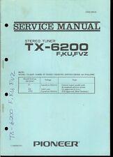 Orig Factory Pioneer TX-6200/F KU FVZ AM/FM Stereo Tuner Service Manual