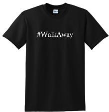 Walkaway t-shirt Walkaway from the Cancer on Society - Democratic Party