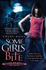 Chicagoland Vampires #1: Some Girls Bite by Chloe Neill (2009, Trade Paperback)