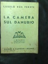 LASZLO BUS FEKETE LA CAMERA SUL DANUBIO 5° ED. B&C 1940