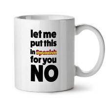 Spanish No NEW White Tea Coffee Mug 11 oz   Wellcoda