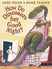 How Do Dinosaurs Say Good Night? (Hardback or Cased Book)