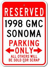 1998 98 GMC SONOMA Parking Sign