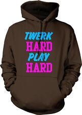 Twerk Hard Play Hard Work Dance Sexy Song Club Bounce Hip Hop Hoodie Sweatshirt