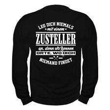 Pullover Leg dich nie mit einem ZUSTELLER an Sweatshirt Paketdienst Post Brief