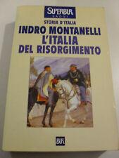MONTANELLI ITALIA DEL RISORGIMENTO RIZZOLI EDIT 1999