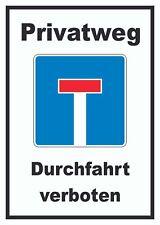 Privatweg Sackgasse Schild, Durchfahrt verboten, Sackgasse, Keine Einfahrt