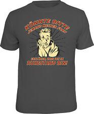 T-Shirt Könnte bitte einer meiner Frau erklären dass ich im Ruhestand bin S-2XL