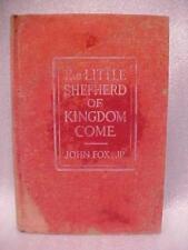 1909 THE LITTLE SHEPHERD OF KINGDOM COME JOHN FOX BOOK
