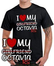 I LOVE MY girlfriend OCTAVIA RS Tuning Zubehör skoda SATIRE FUN T-SHIRT