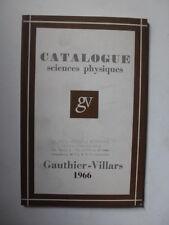 CATALOGUE SCIENCES PHYSIQUES ED. GAUTHIER-VILLARS 1966
