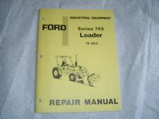 Ford series 745 loader service repair shop manual