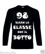 T-shirt manica lunga bianca nera scritta 98 siamo la classe con il botto 1998