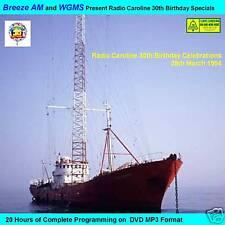 Pirate Radio-Radio Caroline 30th Bday Breeze FM & WGMS (20 Hrs on MP3 DVD DIsc)