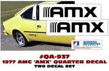 QA-937 1977 AMC - AMERICAN MOTORS - HORNET - AMX - QUARTER PANEL DECALS - TWO