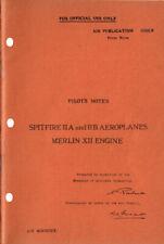 PILOTS NOTES: SPITFIRE IIA & IIB/ MERLIN XII ENGINE/ DIGITAL DOWNLOAD VOUCHER